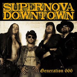 Supernova Downtown – Generation 666 (mp3)